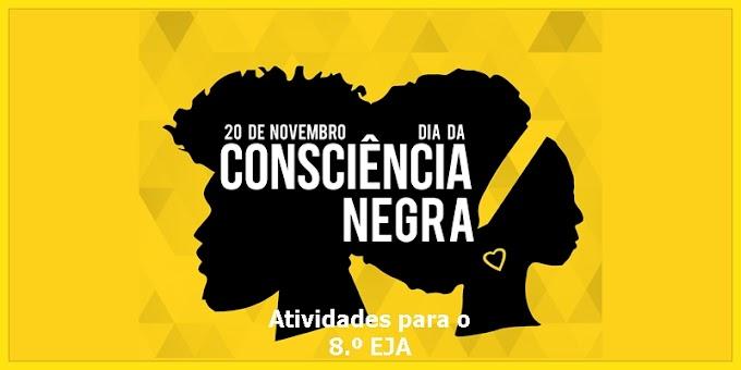 Consciência Negra - Atividades de Artes para o 8.º EJA