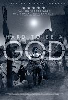 Hard To Be A God (2016) Poster