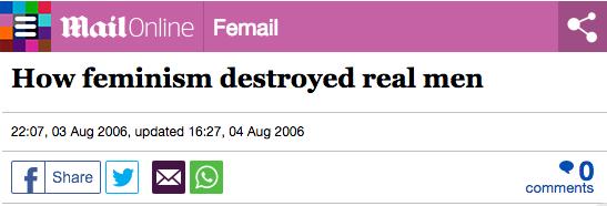 How feminism destroyed real men