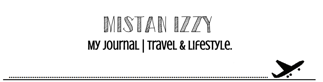 MisTan IzZy | Travel & Lifestyle.