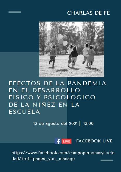 Efectos de la pandemia en el desarrollo físico y psicológico de la niñez en la escuela