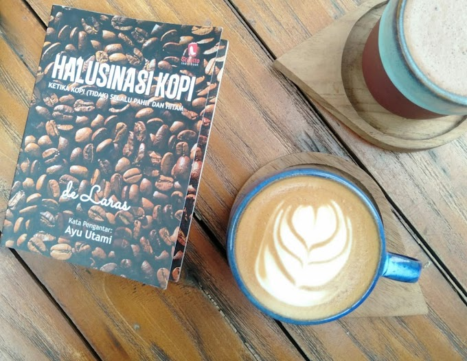 Review Buku: Halusinasi Kopi - Ketika (Tidak) Selalu Pahit dan Hitam