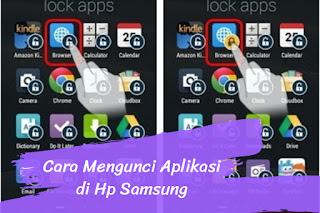 Cara Mengunci Aplikasi di HP Samsung dengan Aman