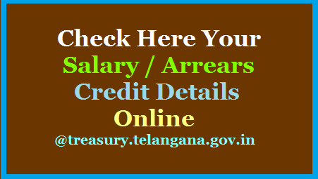 TS Teachers Employees can know the Payment Details from Treasury Dept including Salary / Arrears using their Account Number. Easy way to check whether your Salary/ Arrears if any credited or not Online. Know the Step by Step Process to Search Payments from. Telangana Teachers and Employees may search their salary and arrears credit details to their account from TS Treasuries and Account Department for complete Financial year wise, Here are the steps check-your-salary-arrears-credit-details-Online-treasury.telangana.gov.in