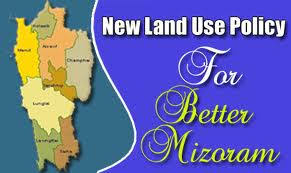 New Land Use Policy Mizoram government