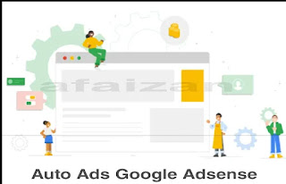 Cara Mudah Memasang Iklan Google AdSense Auto Ads Terbaru