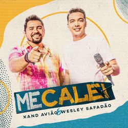 Download Me Calei – Xand Avião Part Wesley Safadão Mp3 Torrent