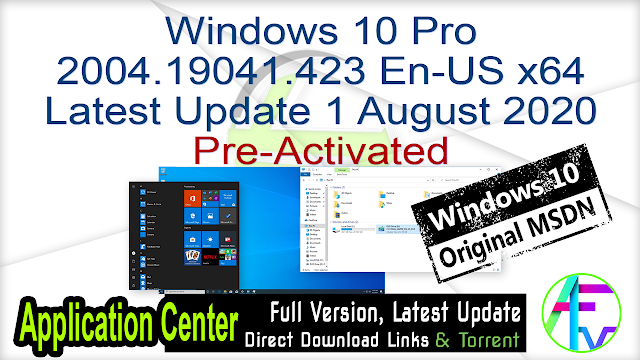 Windows 10 Pro 2004.19041.423 En-US x64 Latest Update 1 August 2020 Pre-activated