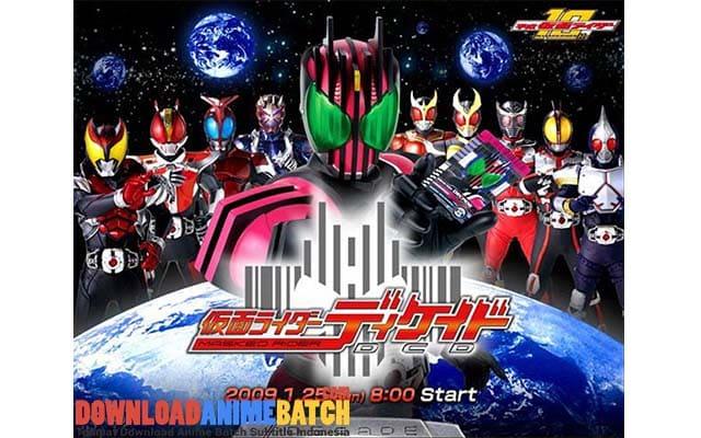 Download Kamen Rider Decade Batch Sub Indo