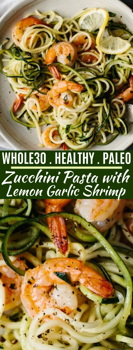 Zucchini Pasta with Lemon Garlic Shrimp #healthy #lowcarb