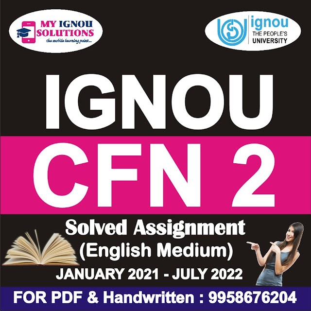 CFN 2 Solved Assignment 2021-22