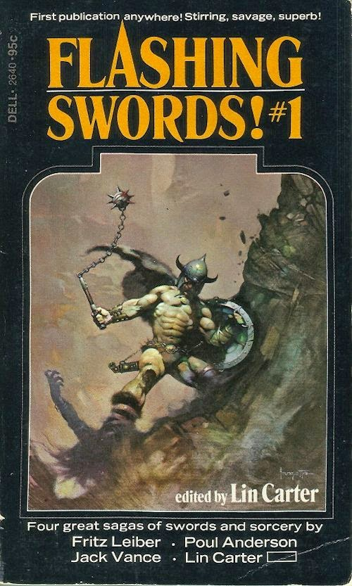 Retro Reviews: Flashing Swords! #1 by Fritz Leiber, Jack Vance, Poul Anderson, and Lin Carter