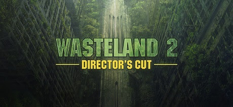 Wasteland 2 Directors Cut Digital Deluxe Edition-GOG