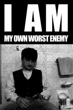 I am my own worst enemy (2016)