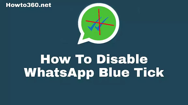 How to Disable WhatsApp Blue Tick