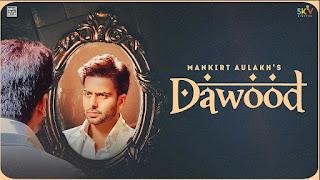 Dawood Lyrics in English – Mankirt Aulakh