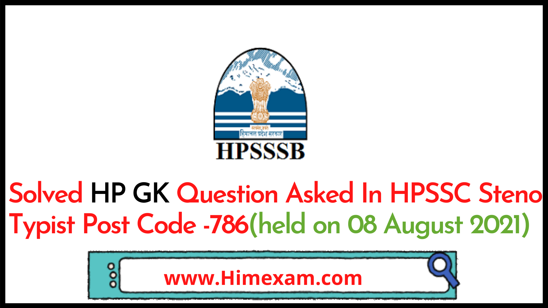Solved HP GK Question Asked In HPSSC Steno Typist Post Code -786(held on 08 August 2021)