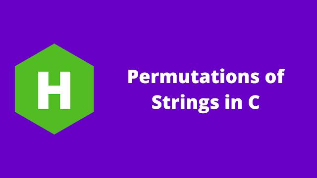 HackerRank Permutations of Strings in c problem solution