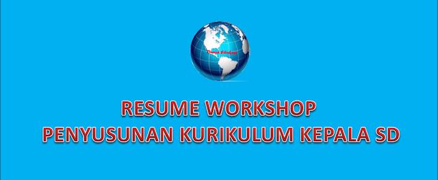 Resume Workshop Penyusunan Kurikulum SD