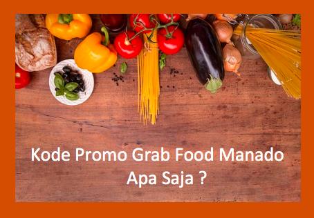promo grab food manado agustus 2019, promo grabfood manado agustus 2019, promo grab food manado, promo grab manado agustus 2019