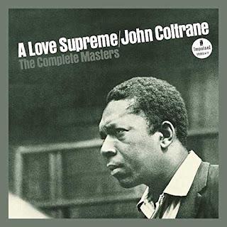 JOHN COLTRANE: JOHN COLTRANE, A Love Supreme-The Complete Masters