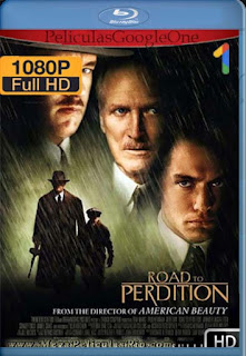 Camino A La Perdicion [2002] [1080p BRrip] [Latino-Inglés] [GoogleDrive]