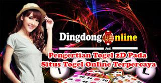 Pengertian Togel 2D Pada Situs Togel Online Terpercaya