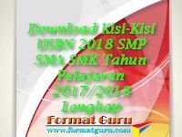 Download Kisi-Kisi USBN 2018 SMP SMA SMK Tahun Pelajaran 2017/2018 Lengkap