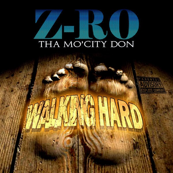Z-Ro - Walking Hard - Single Cover