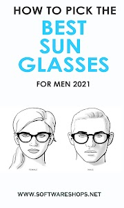How to Pick the Best Sunglasses for Men In 2021