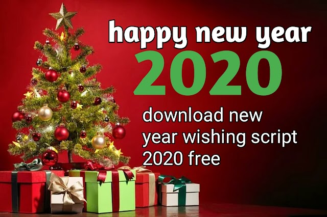 Happy new year 2020 download whatsapp viral wishing script.