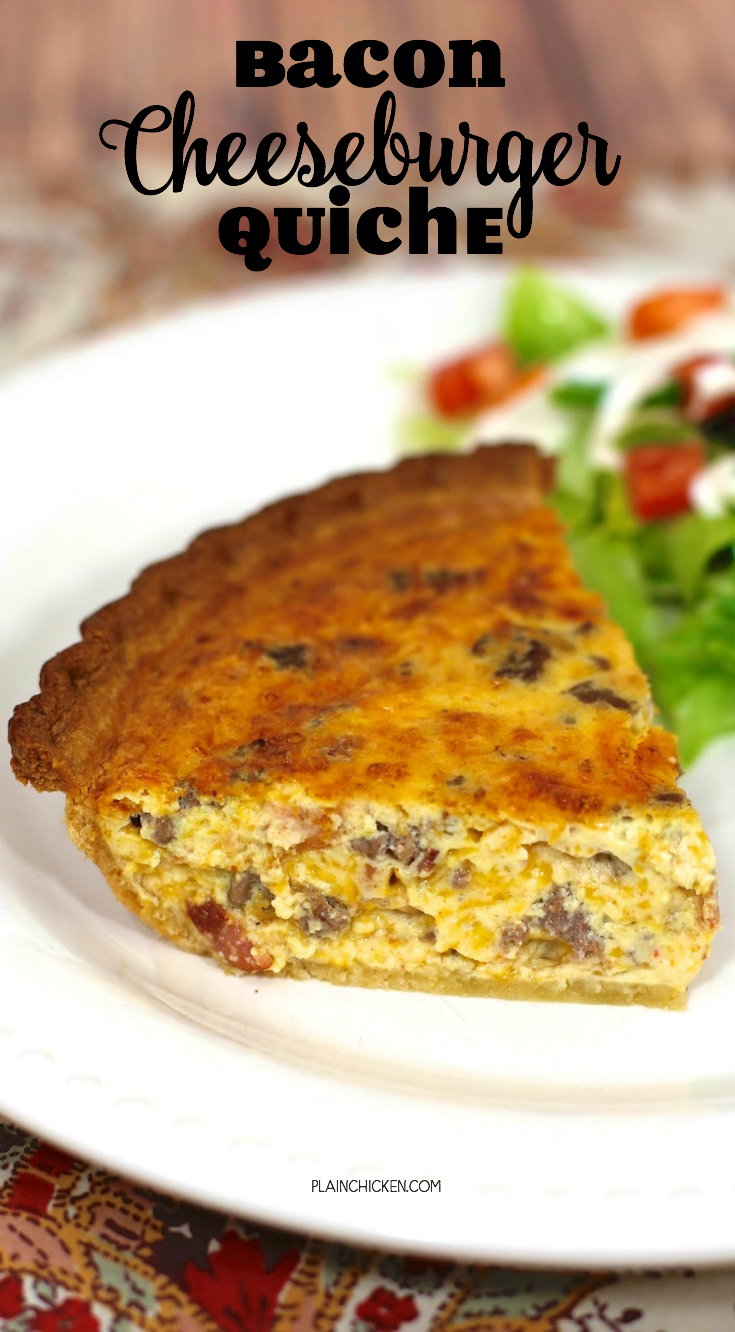 Bacon Cheeseburger Quiche - ground beef, bacon, cheddar cheese, eggs, heavy cream Spicy Ranch dressing, sour cream baked in a deep dish pie crust - SO easy and SOOO delicious! Everyone cleaned their plate! Even our picky eaters!!! Can make ahead and freeze unbaked.
