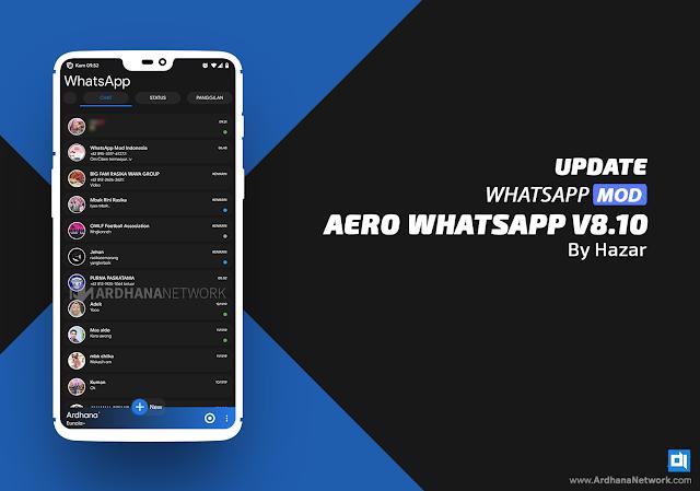 Aero Whatsapp v8.0 by Hazar (UPDATE V8.10)