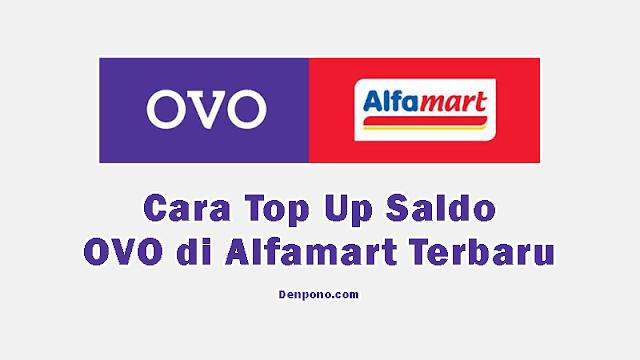Cara Top Up OVO di Alfamart dan Alfamidi Terbaru