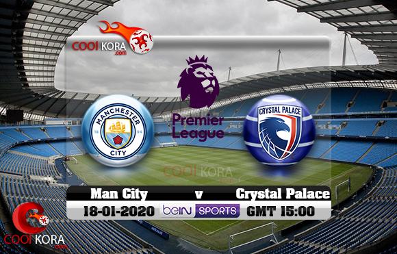 مشاهدة مباراة مانشستر سيتي وكريستال بالاس اليوم 18-1-2020 في الدوري الإنجليزي