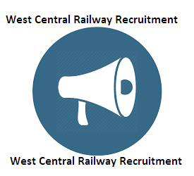 West Central Railway Recruitment 2020-West Central Railway Online Form 2020