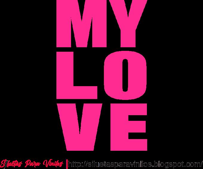 Letras My Love Vector Free Download
