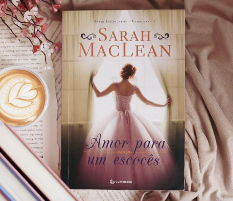 🍁Amor Para Um Escocês - Sarah MacLean (Resenha)