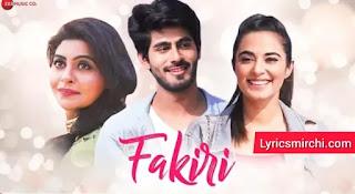 Fakiri Lyrics | Jyotica Tangri | Latest Hindi Song 2020