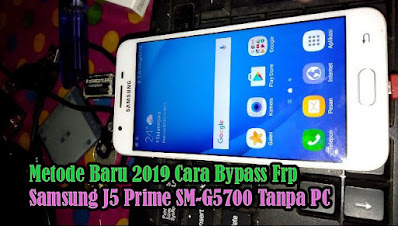Bypass-FRP-Akun-Google-Samsung-Galaxy-J5-Prime-SM-G5700-Tanpa-PC