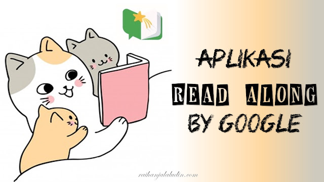 Aplikasi Read Along by Google