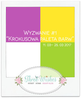 https://threewishescraft.blogspot.com/2017/03/zabawa-1-z-krokusami-w-tle.html