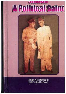 Jinnah A Political Saint By Mian Ata Rabbani