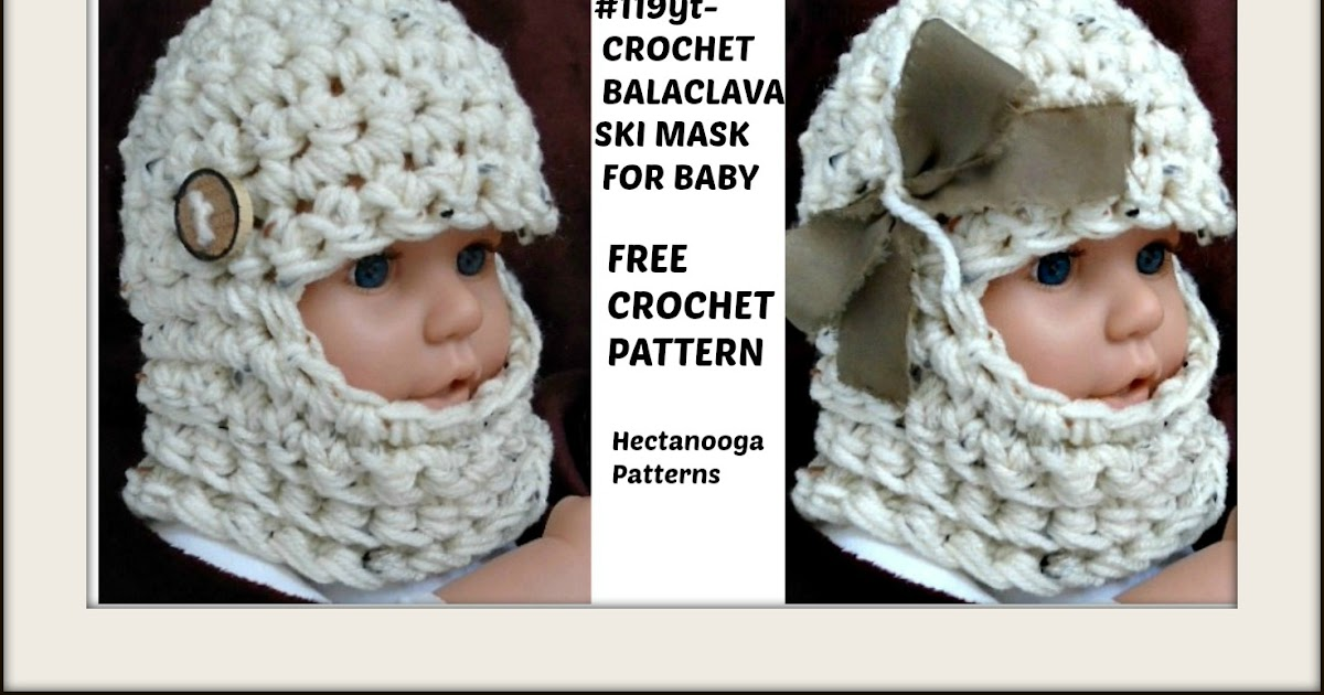 Hectanooga Patterns Free Crochet Pattern Baby Balaclava Ski Mask Hat