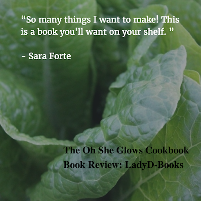 The Oh She Glows Cookbook Review l LadyD Books