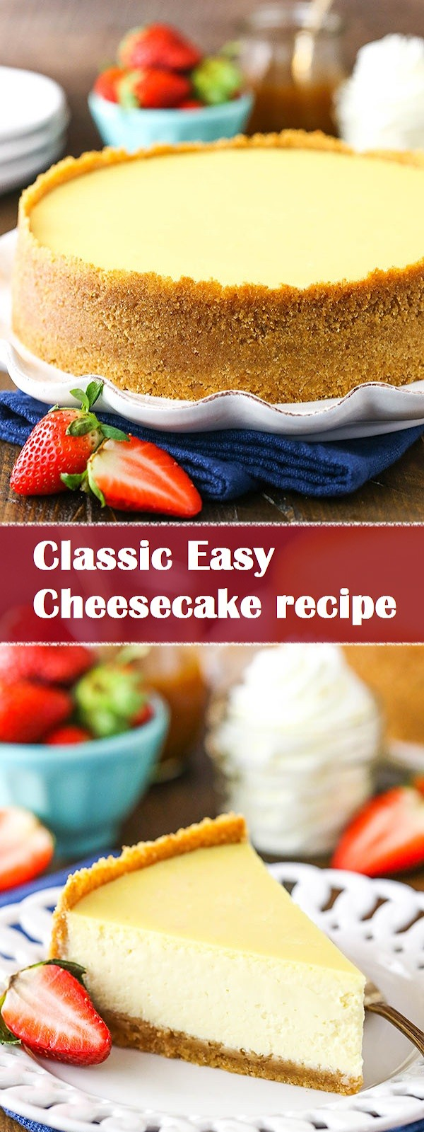 Classic Easy Cheesecake recipe