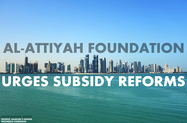 ENERGY | Al-Attiyah Foundation Urges Subsidy Reforms in First Research Report