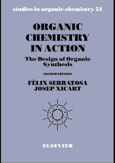 Organic Chemistry in Action_ The Design of Organic Synthesis by Felix Serratosa