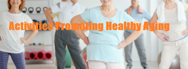 Activities Promoting Healthy Aging