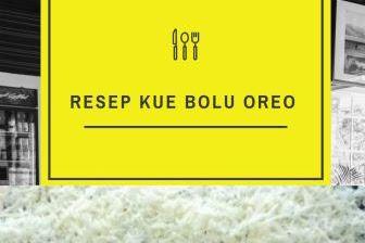 Resep Kue Bolu Oreo